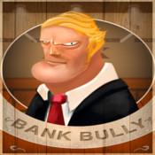 Bank Bully